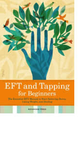 EFT and Tapping for Beginners by Rockridge Press