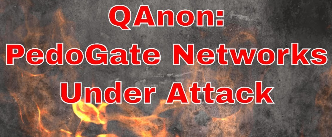 Q Anon: Pedo Networks Under Attack