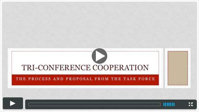 Tri-Conference Cooperation: Process and Proposal of the Task Force