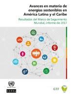 Avances en materia de energías sostenibles en América Latina y el Caribe