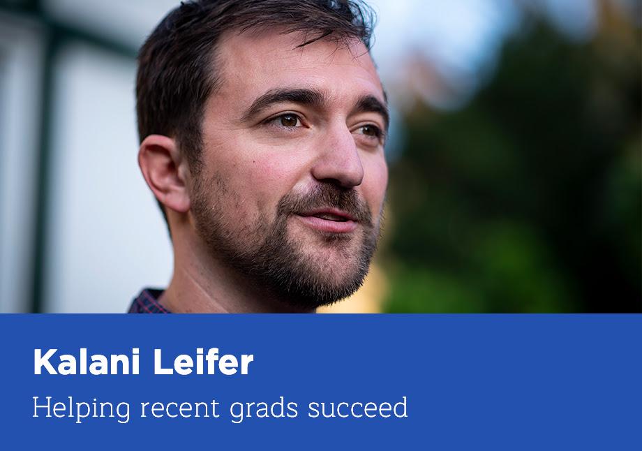 Kalani Leifer: Helping recent grads succeed