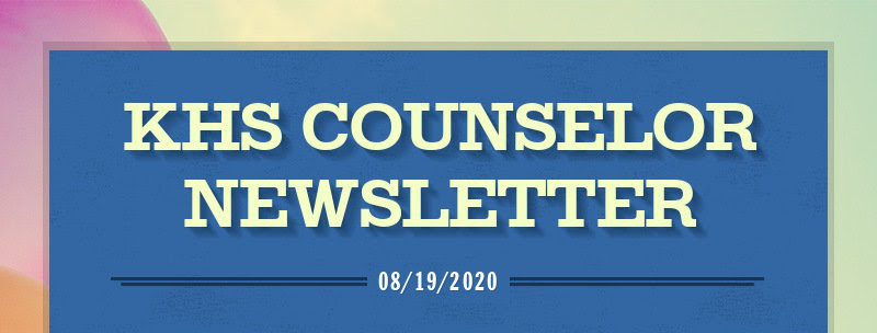 KHS COUNSELOR NEWSLETTER 08/19/2020