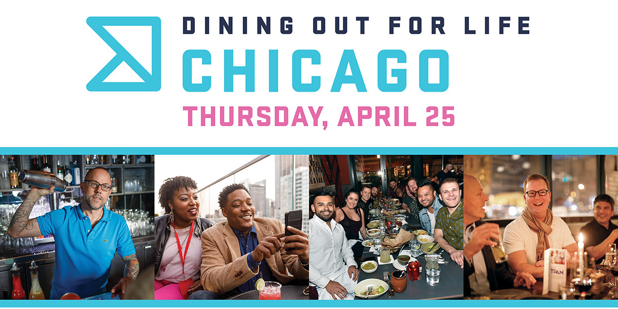Dining Out For Life Chicago - Tomorrow Night!