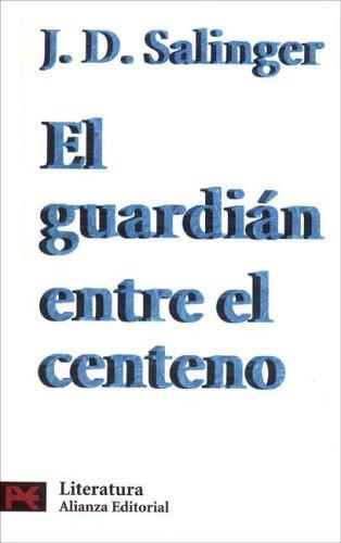 Resultado de imagen de portada el guardian entre el centeno