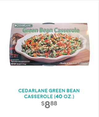 CEDARLANE GREEN BEAN CASSEROLE (40 OZ.)