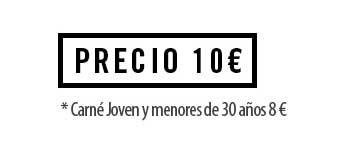 Desde 10€ (carné Joven y menores de 30 años 8€)