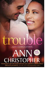 Trouble by Ann Christopher