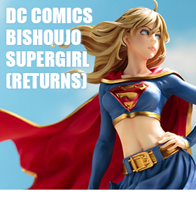 DC COMICS BISHOUJO SUPERGIRL RETURNS