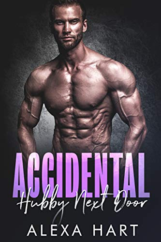 Cover for 'Accidental Hubby Next Door (Hate to Love You Book 4)'