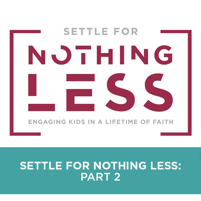 Settle for Nothing Less: Part 2