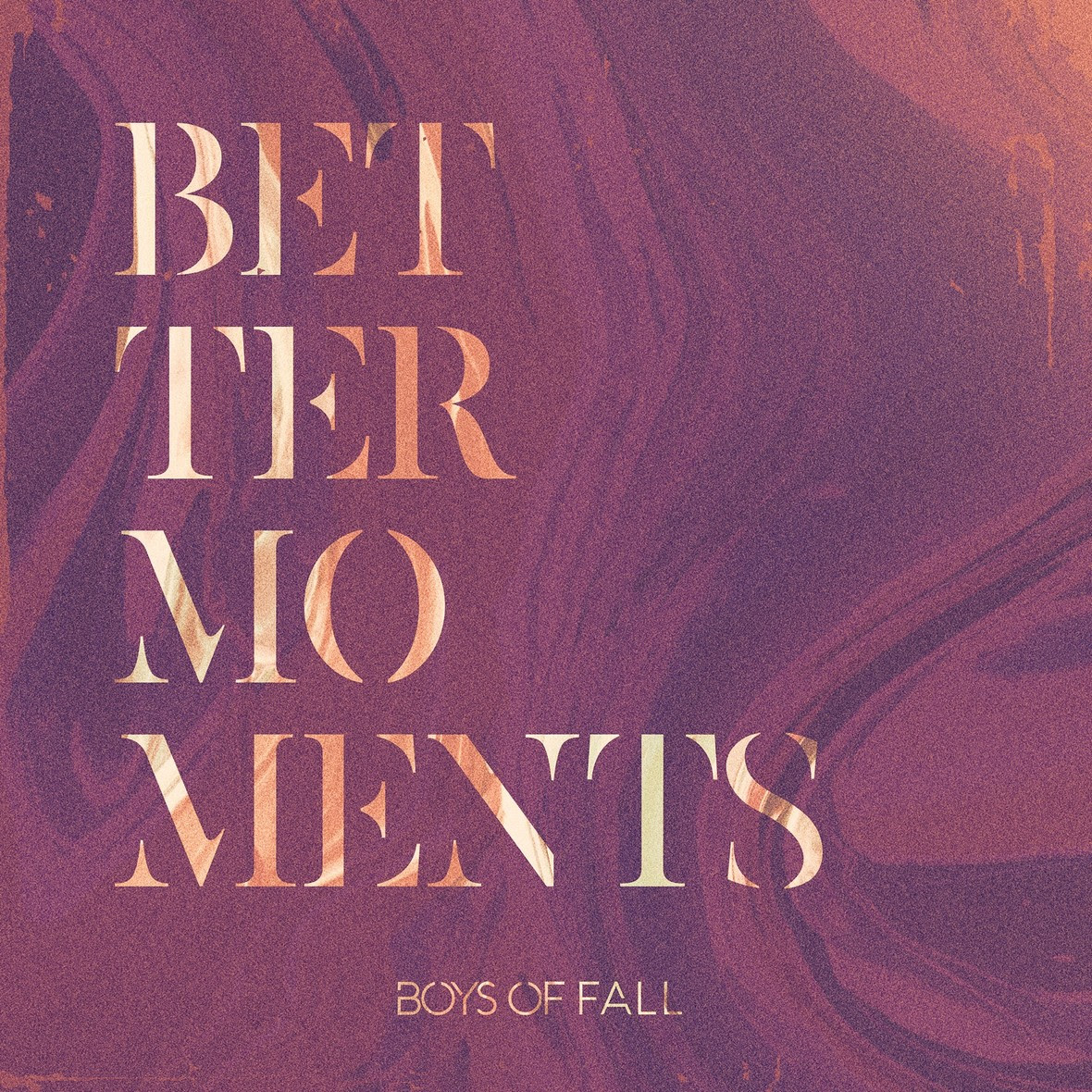 boys of fall better moments cover