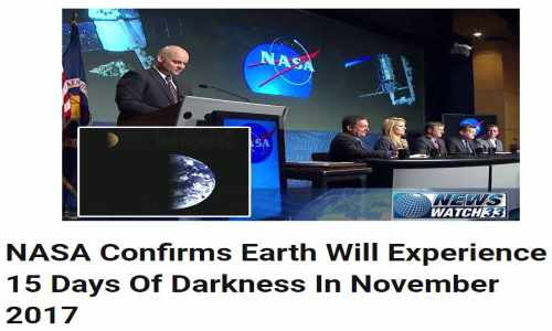 NASA Warning: Are You Ready for 15 Days of Darkness In November 2017? +Video