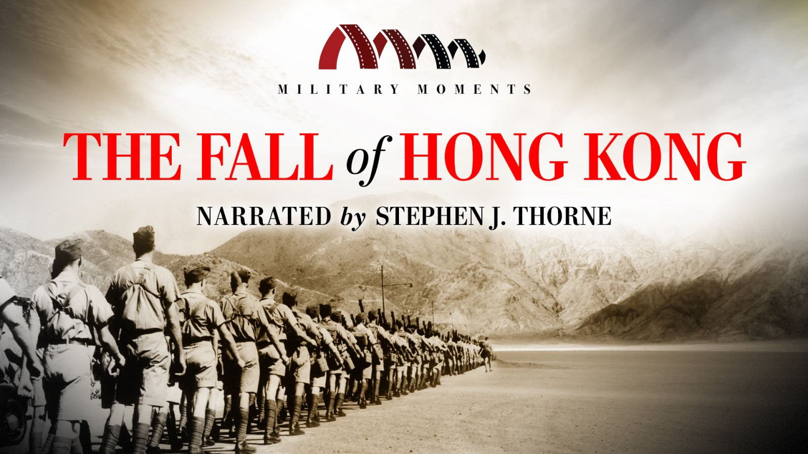 Military Moments | The Fall of Hong Kong