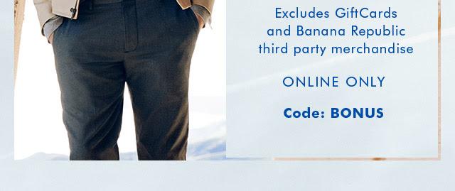 ONLINE ONLY | Code: BONUS