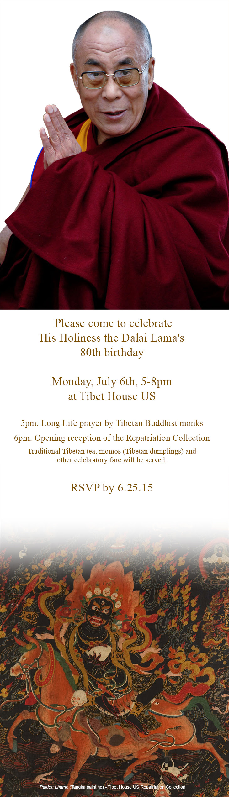 Please come celebrate His Holiness the Dalai Lama's 80th birthday