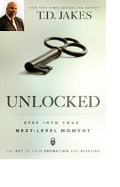 Unlocked by T.D. Jakes