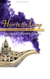Heir to the Lamp by Michelle Lowery Combs