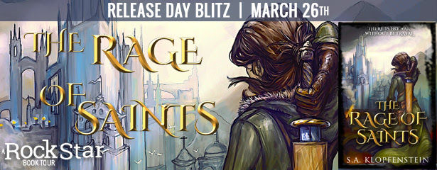 {Excerpt+Giveaway} The Rage of Saints by @sa_klopfenstein