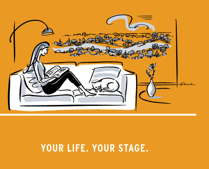 YOUR LIFE. YOUR STAGE.