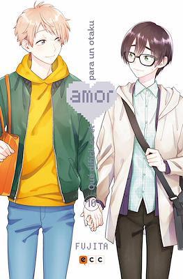 Qué difícil es el amor para un otaku (Rústica) #10