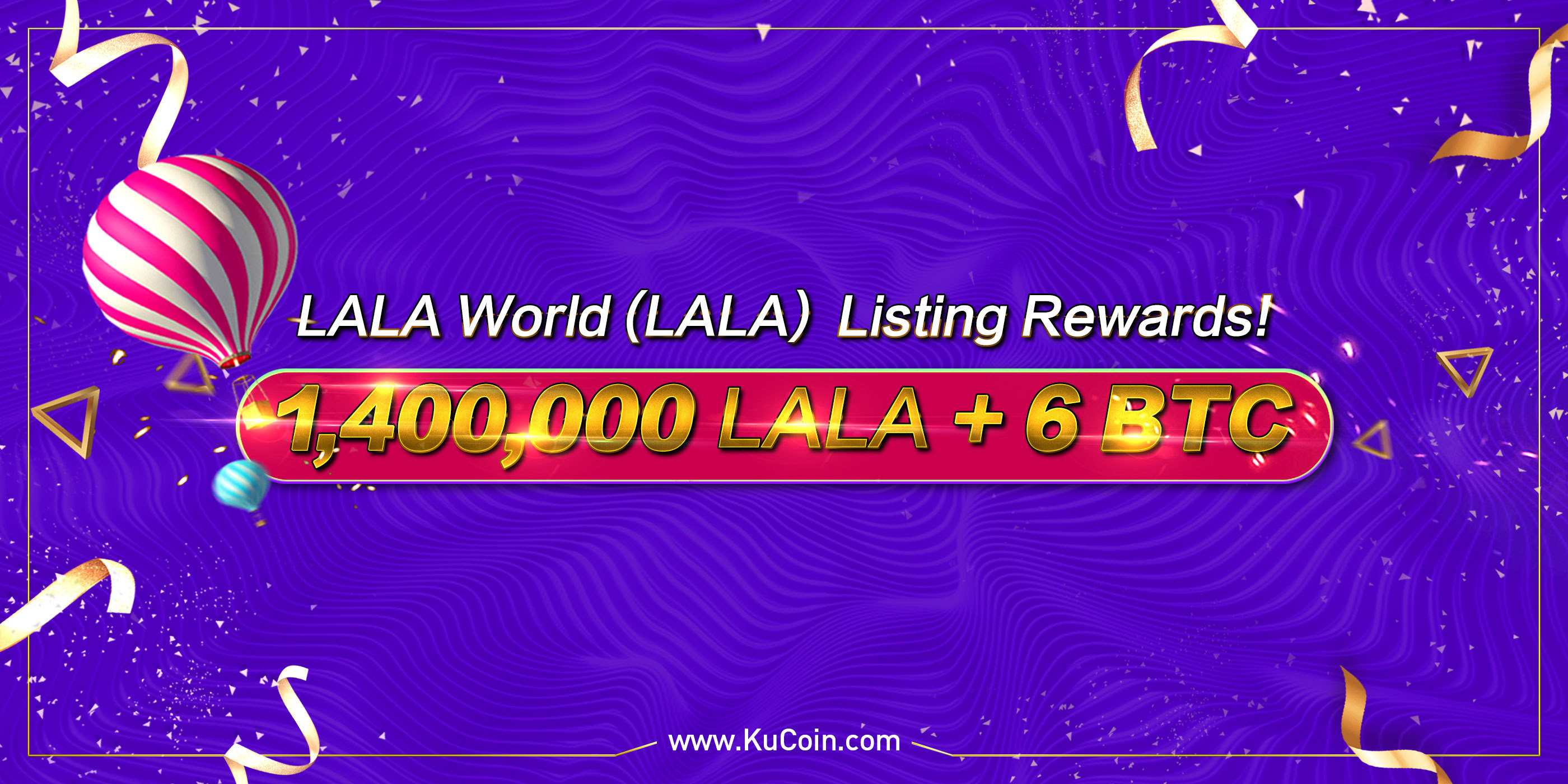 LALA World (LALA) Listing Rewards