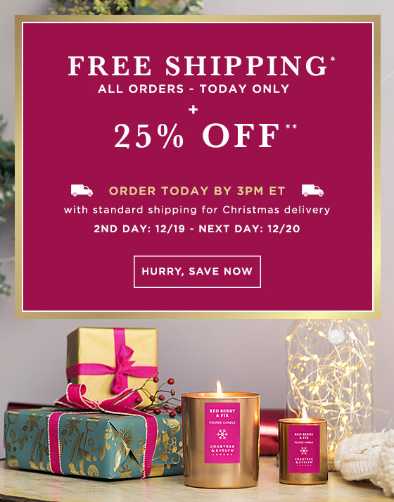 Free shipping * All orders – today only + 25% OFF. ** Order today by 3PM EST with standard shipping for Christmas delivery. 2nd day: 12/19 - Next day: 12/20. Hurry, Save Now