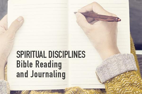 Spiritual Disciplines | Bible Reading and Journaling