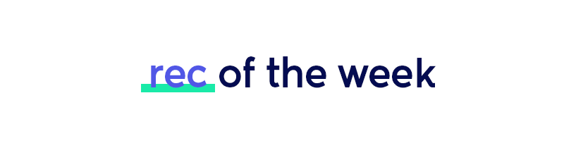 rec of the week