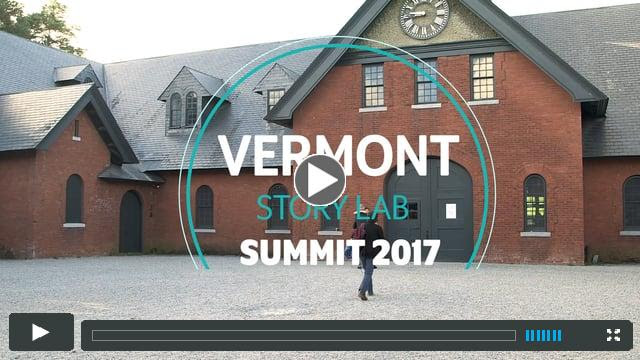 Vermont Story Lab Summit: Crafting Stories for Impact