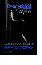 Everything After by Melissa Toppen
