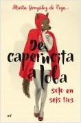 portada_de-caperucita-a-loba-en-solo-seis-tios_marta-gonzalez-de-vega_201411281102.jpg