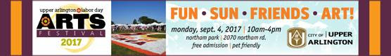 Make plans to check out Upper Arlington_s Labor Day Arts Festival on Monday Sept 4_ Click for info.