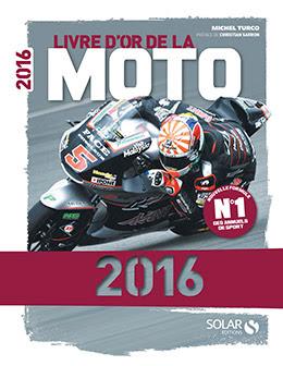 Couverture : Livre d'or de la Moto 2016