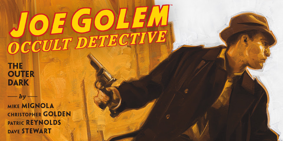 JOE GOLEM: OCCULT DETECTIVE: VOLUME 2