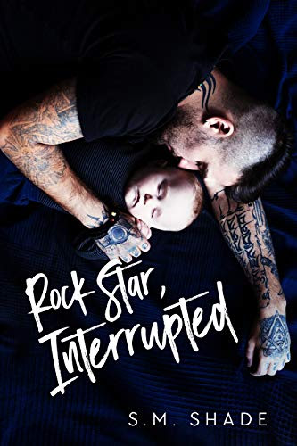 Cover for 'Rock Star, Interrupted (Tragic Duet Book 1)'