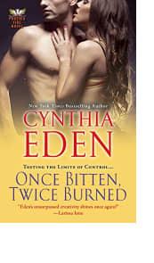 Once Bitten, Twice Burned by Cynthia Eden