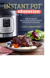 Instant Pot Obsession by Janet A. Zimmerman
