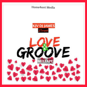 KJV DJ James Ft. 2Trust - Love & Groove Mix