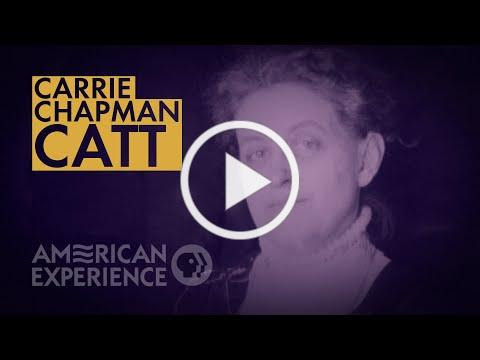 Carrie Chapman Catt: The Politician | The Vote | American Experience | PBS