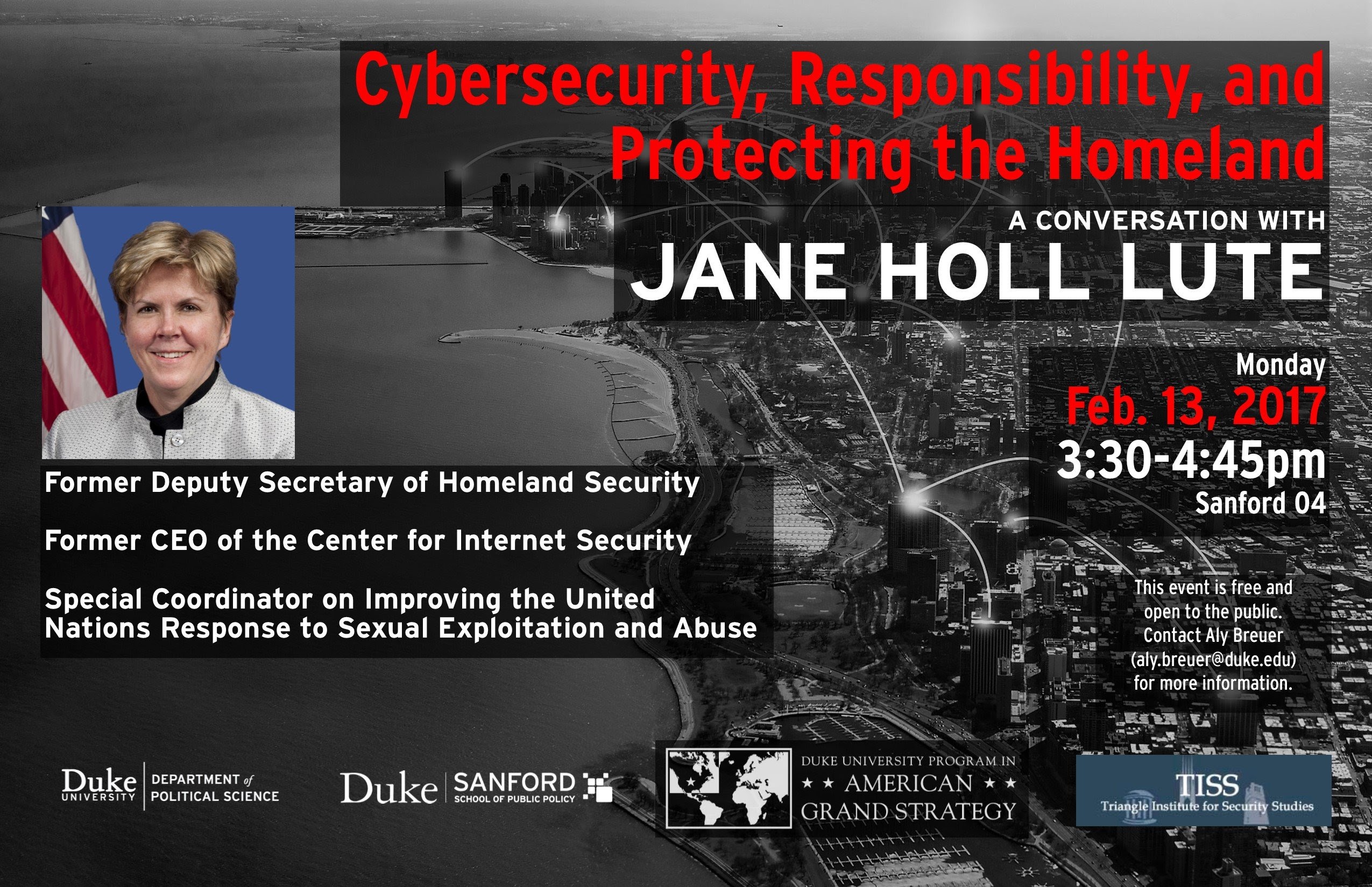 Cybersecurity, Responsibility & Protecting the Homeland, A Conversation with Jane Holl Lute @ Sanford 04, Sanford School of Public Policy | Durham | North Carolina | United States