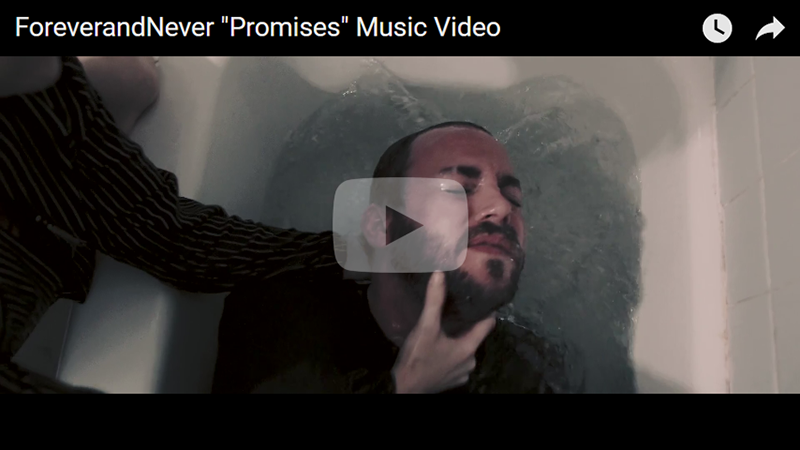 ForeverandNever - Promises video