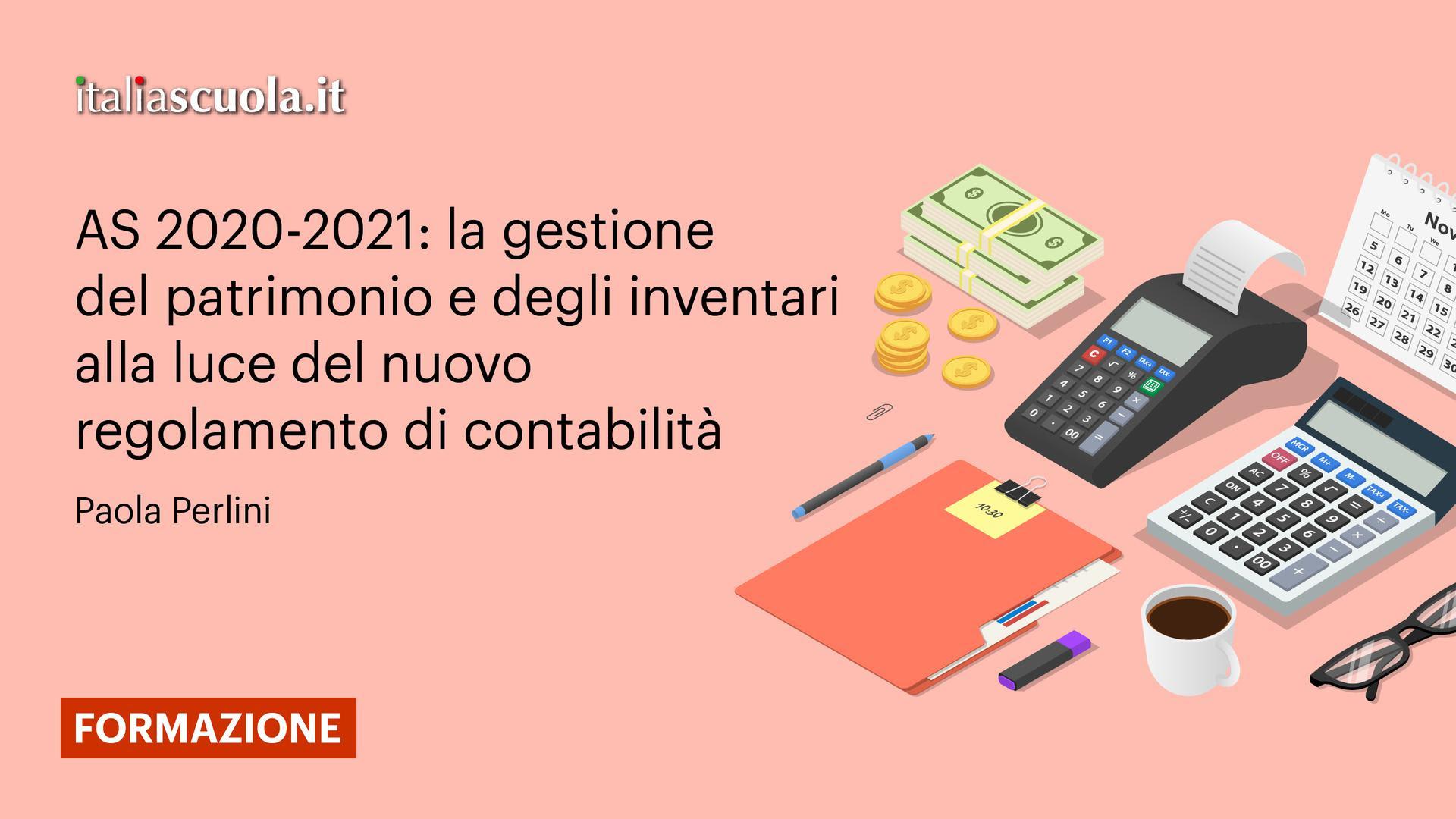 AS 2020-2021: la gestione del patrimonio e degli inventari alla luce del nuovo regolamento di contabilità