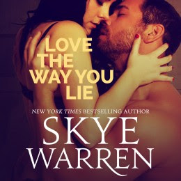 Tour: Love the Way You Lie by Skye Warren