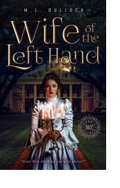 Wife of the Left Hand by M.L. Bullock