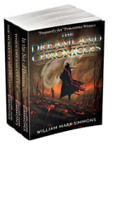 The Dreamland Chronicles by William Mark Simmons