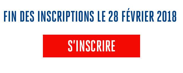 FIN DES INSCRIPTIONS LE 28 FEVRIER 2018 / S'INSCRIRE
