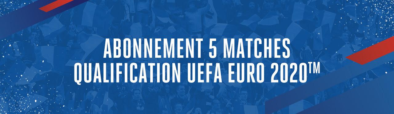 ABONNEMENT 5 MATCHES QUALIFICATION UEFA EURO 2020TM