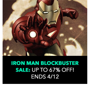Iron Man Blockbuster Sale: up to 67% off! Sale ends 4/12.