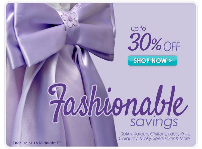 Up to 30% off during our Fashion Fabric