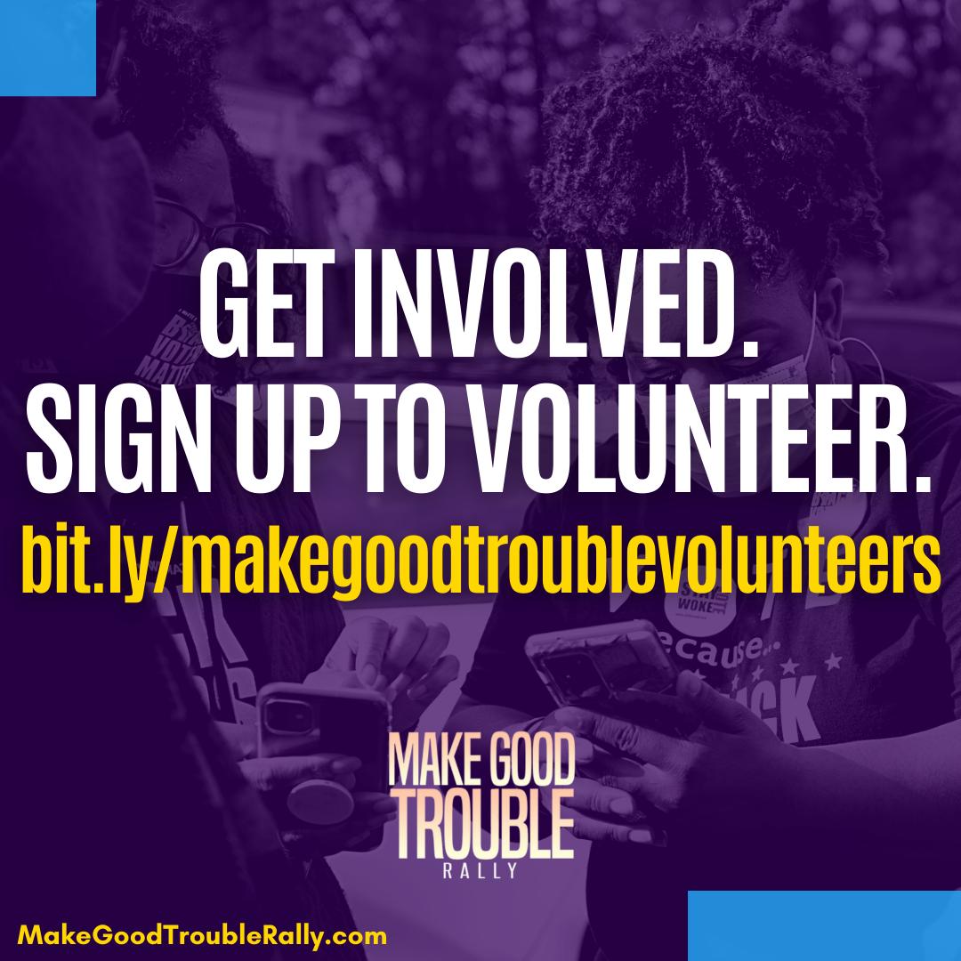 Make Good Trouble Rally Volunteer